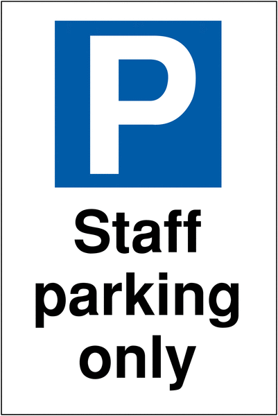 Sign Staff Parking Only 400mm X 300mm