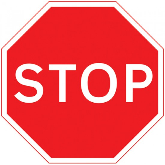 Sign - Stop Class 1 Reflective Traffic Sign 600mm