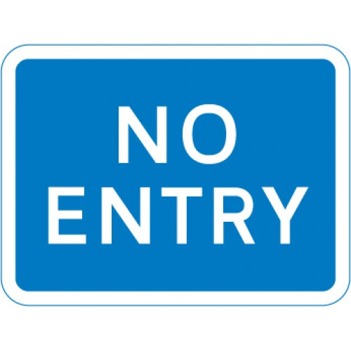 Sign - No Entry Class 1 Reflective Traffic Sign 450mm x  600mm