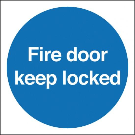 Fire Door Keep Locked sign - Rigid