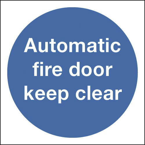 Sign - Automatic Fire Door Keep Clear - Rigid