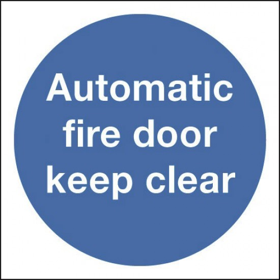 Fire Door Automatic Keep Clear sign - Rigid