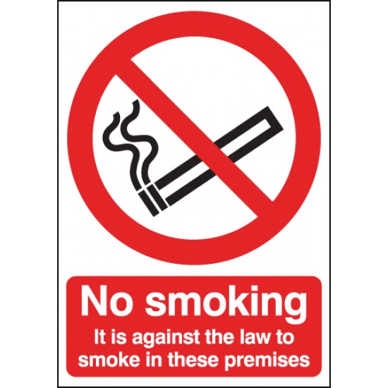 No Smoking It Is Against The Law sign - Rigid