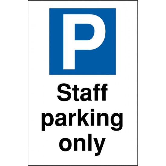 Sign - Staff Parking Only 400mm x 300mm