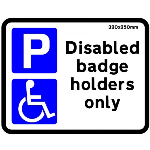 Sign - Disabled Badge Holders Only